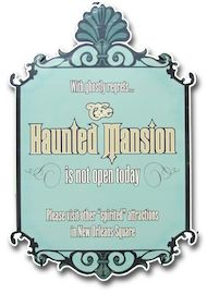 Haunted Mansion Closed Sign